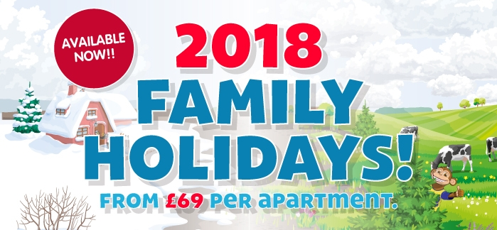 2018 Family Holidays from £69 per family!