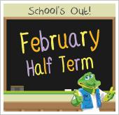 February Half Term 2016