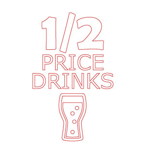 Half Price Drinks
