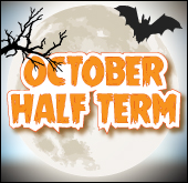 October Half Term Breaks